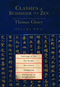 Classics of Buddhism and Zen, Volume Two