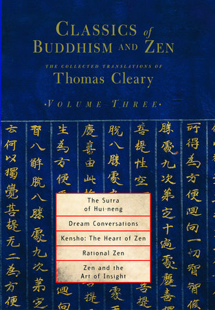 Classics of Buddhism and Zen, Volume 3 by Thomas Cleary
