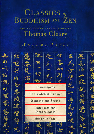 Classics of Buddhism and Zen, Volume 5 by Thomas Cleary