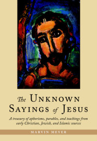 The Unknown Sayings of Jesus