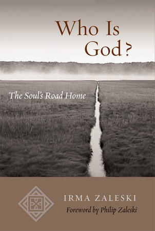 Who Is God? by Irma Zaleski