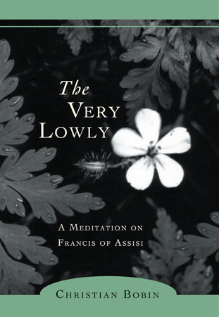 The Very Lowly by Christian Bobin
