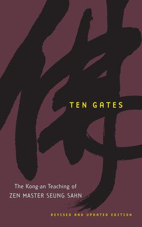 Ten Gates by Seung Sahn