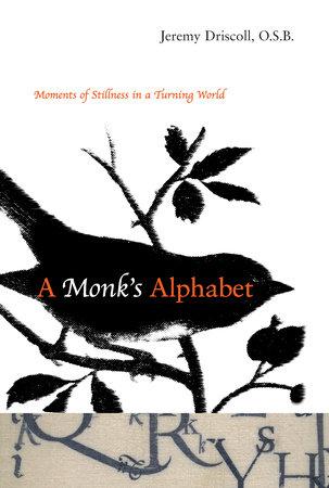 A Monk's Alphabet