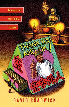 Thank You and Ok! by David Chadwick