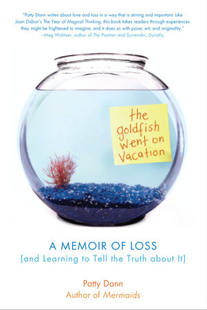 The Goldfish Went on Vacation by Patty Dann