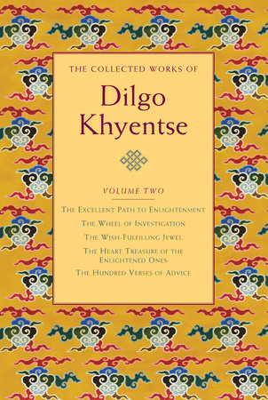The Collected Works of Dilgo Khyentse, Volume Two by Dilgo Khyentse