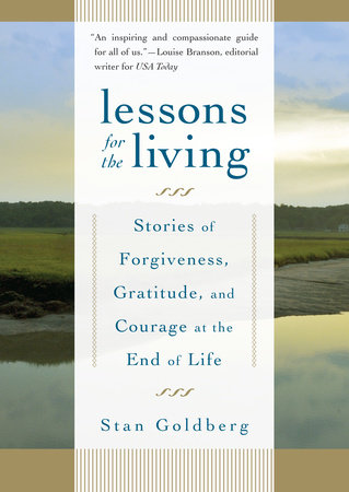 Lessons for the Living by Stan Goldberg