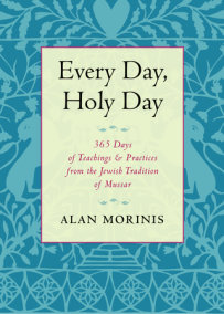 Every Day, Holy Day
