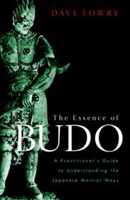 The Essence of Budo