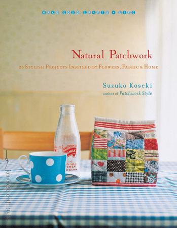 Natural Patchwork by Suzuko Koseki