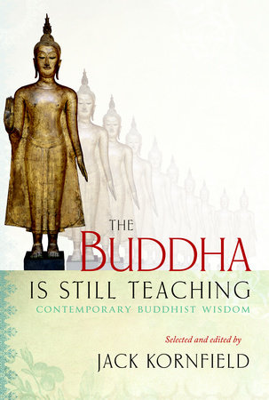 The Buddha Is Still Teaching by