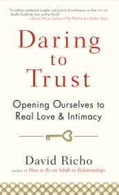 Daring to Trust