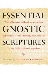 Essential Gnostic Scriptures