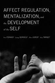 Affect Regulation, Mentalization
