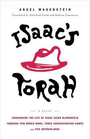 Isaac's Torah by Angel Wagenstein