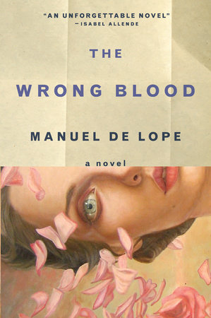 The Wrong Blood by Manuel de Lope