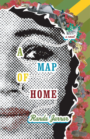 Map of Home, A by Randa Jarrar