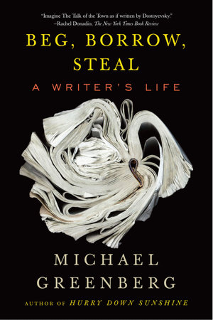 Beg, Borrow, Steal by Michael Greenberg