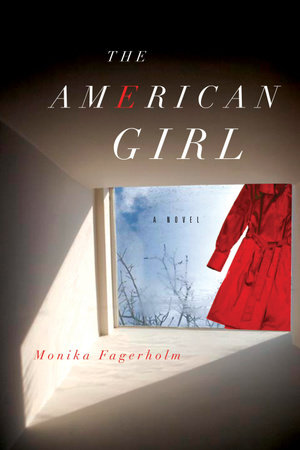 The American Girl by Monika Fagerholm