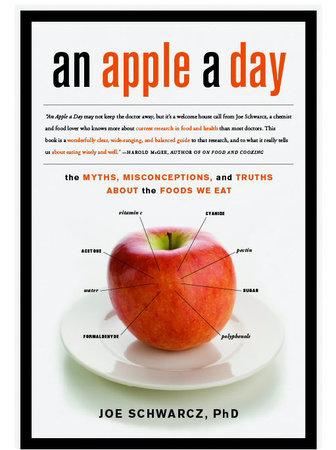 An Apple a Day by Joe Schwarcz