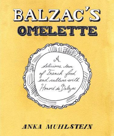Balzac's Omelette