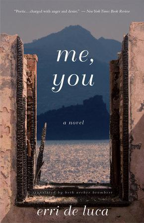 Me, You by Erri De Luca