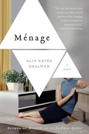 Menage by Alix Kates Shulman