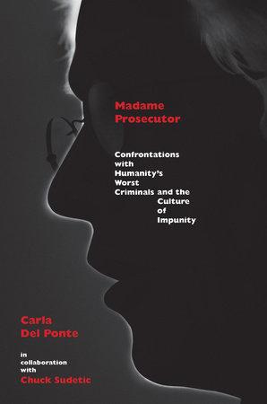 Madame Prosecutor