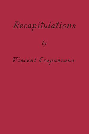 Recapitulations by Vincent Crapanzano