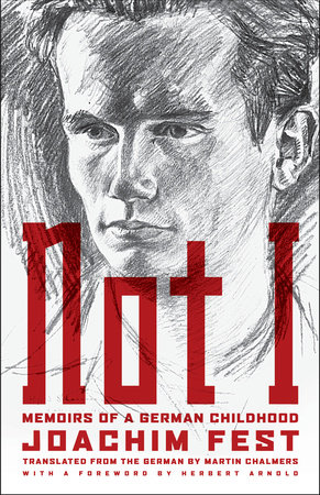 Not I by Joachim C. Fest