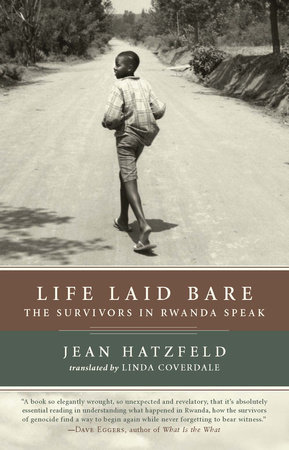 Life Laid Bare by Jean Hatzfeld