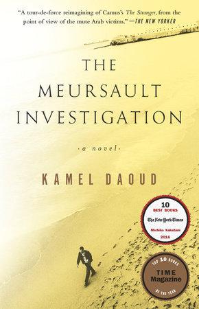 The Meursault Investigation by Kamel Daoud