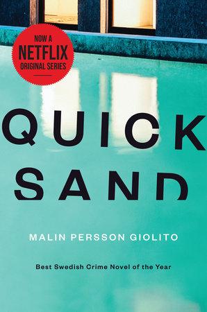 Quicksand by Malin Persson Giolito | PenguinRandomHouse com: Books