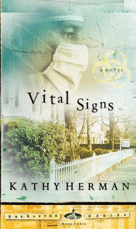 Vital Signs by Kathy Herman