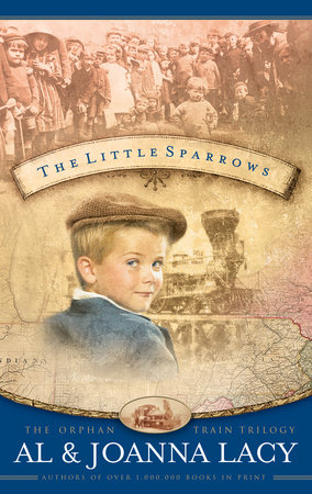 The Little Sparrows by Al Lacy and Joanna Lacy