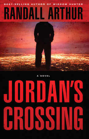 Jordan's Crossing by Randall Arthur
