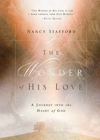 The Wonder of His Love by Nancy Stafford