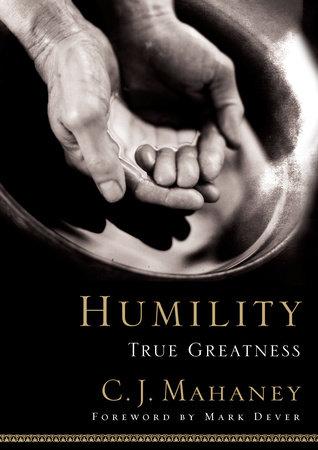 Humility by C.J. Mahaney