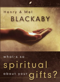 What's So Spiritual About Your Gifts?