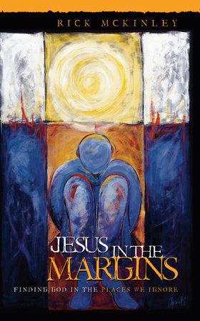 Jesus in the Margins by Rick Mckinley