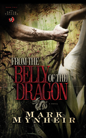From the Belly of the Dragon by Mark Mynheir