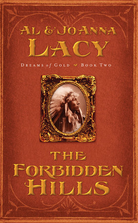 The Forbidden Hills by Al Lacy and Joanna Lacy