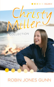Christy Miller Collection, Vol 3