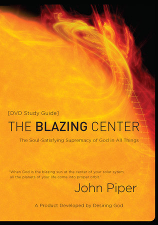 The Blazing Center Study Guide
