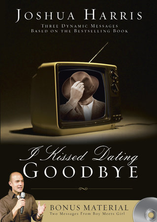 I Kissed Dating Goodbye Video Series on DVD by Joshua Harris