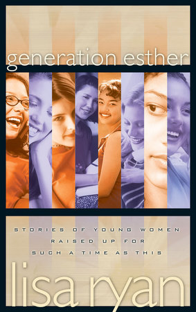Generation Esther by Lisa Ryan