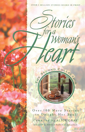Stories for a Woman's Heart: Second Collection by