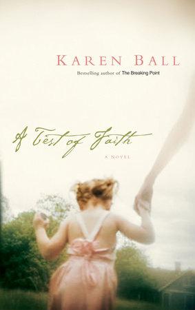 A Test of Faith by Karen Ball