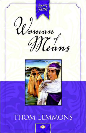 Woman of Means by Thom Lemmons